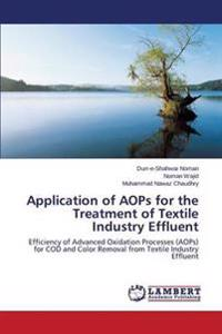 Application of Aops for the Treatment of Textile Industry Effluent