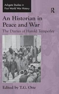 An Historian in Peace and War