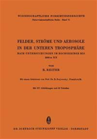 Felder, Str�me Und Aerosole in Der Unteren Troposph�re