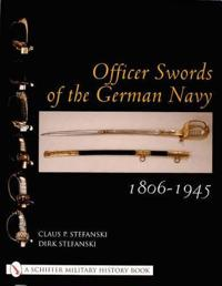 Officer Swords of the German Navy 1806-1945