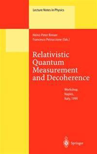Relativistic Quantum Measurement and Decoherence