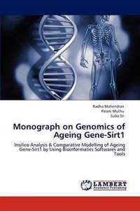 Monograph on Genomics of Ageing Gene-Sirt1