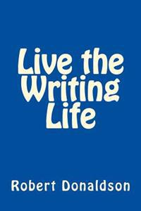 Live the Writing Life