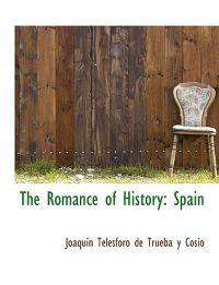 The Romance of History