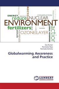Globalwarming Awareness and Practice