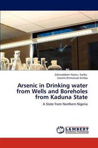 Arsenic in Drinking Water from Wells and Boreholes from Kaduna State