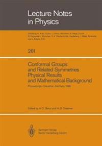 Conformal Groups and Related Symmetries Physical Results and Mathematical Background