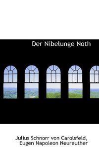 Der Nibelunge Noth