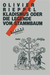 Kladismus Oder Die Legende Vom Stammbaum