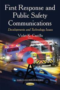 First Response and Public Safety Communications