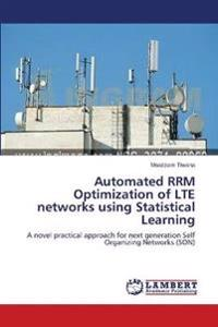 Automated Rrm Optimization of Lte Networks Using Statistical Learning