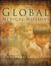 Global Medical Missions, Preparation, Procedure, Practice