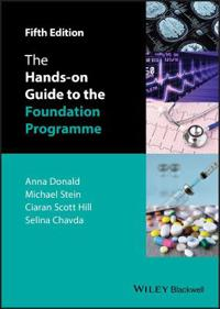 The Hands-on Guide to the Foundation Programme, 5th Edition