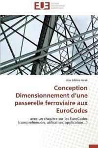 Conception Dimensionnement d'Une Passerelle Ferroviaire Aux Eurocodes