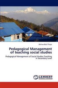 Pedagogical Management of Teaching Social Studies