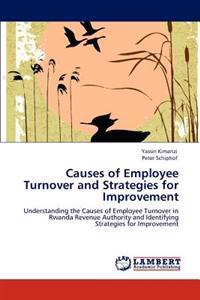 Causes of Employee Turnover and Strategies for Improvement