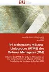 Pr�-Traitements M�cano-Biologiques (Ptmb) Des Ordures M�nag�res (Om)