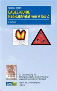 Eagle-Guide Radioaktivitat Von a Bis Z