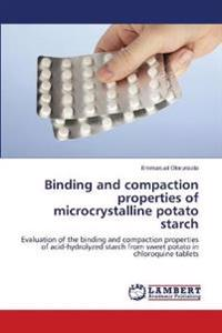Binding and Compaction Properties of Microcrystalline Potato Starch