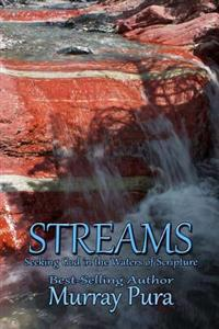 Streams: Seeking God in the Waters of Scripture