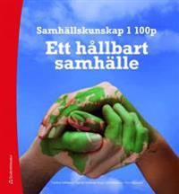 Samhällskunskap 1 : ett hållbart samhälle