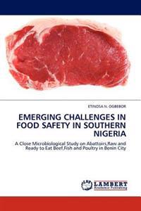 Emerging Challenges in Food Safety in Southern Nigeria