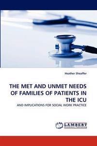The Met and Unmet Needs of Families of Patients in the ICU