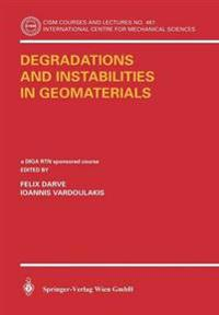 Degratations And Instabilities In Geomaterials