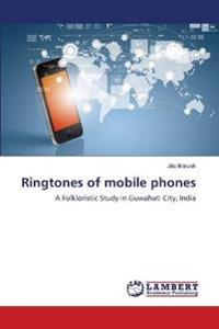 Ringtones of Mobile Phones