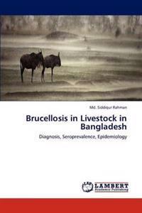 Brucellosis in Livestock in Bangladesh