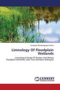 Limnology of Floodplain Wetlands