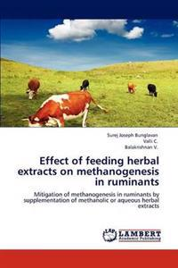 Effect of Feeding Herbal Extracts on Methanogenesis in Ruminants