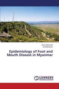 Epidemiology of Foot and Mouth Disease in Myanmar
