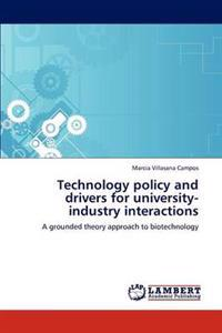 Technology Policy and Drivers for University-Industry Interactions