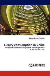 Luxury Consumption in China