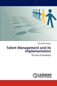 Talent Management and Its Implementation