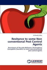 Resitance to Some Non Conventional Pest Control Agents