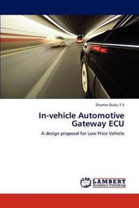 In-Vehicle Automotive Gateway ECU