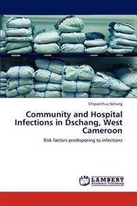 Community and Hospital Infections in Dschang, West Cameroon