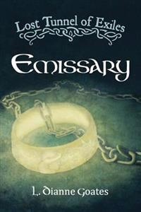Lost Tunnel of Exiles: Emissary