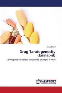 Drug Taratogenecity (Enalapril)