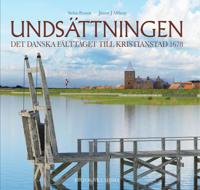 Undsättningen : det danska fälttåget till Kristianstad 1678