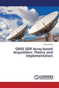 Gnss Sdr Array-Based Acquisition