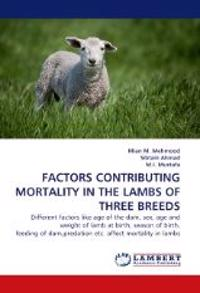 Factors Contributing Mortality in the Lambs of Three Breeds