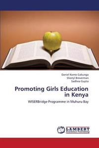 Promoting Girls Education in Kenya