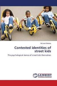 Contested Identities of Street Kids