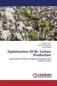 Optimization of BT. Cotton Production
