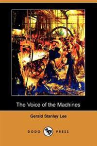 The Voice of the Machines (Dodo Press)