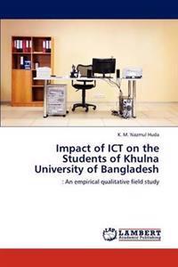Impact of Ict on the Students of Khulna University of Bangladesh