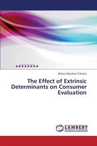 The Effect of Extrinsic Determinants on Consumer Evaluation